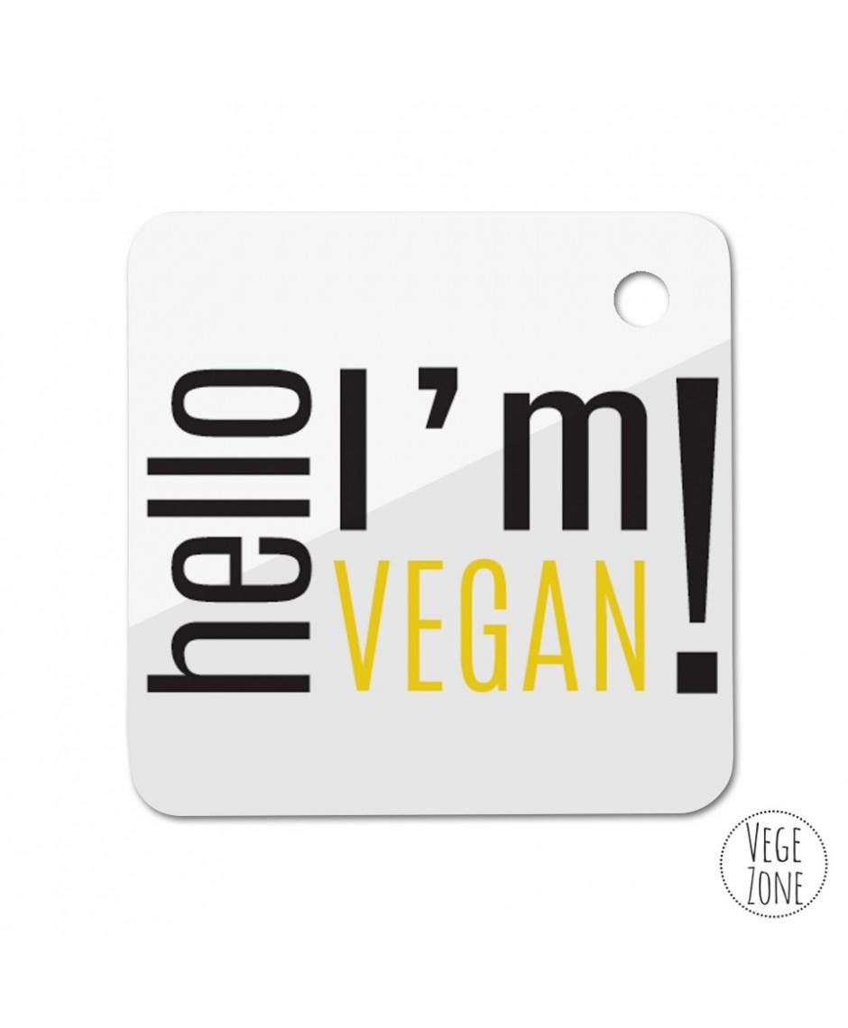 Brelok kwadrat  - Hello, I'm vegan!